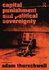 Book - Capital Punishment and Political Sovereignty