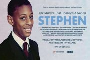 One to Watch: Stephen - The Murder that Changed a Nation