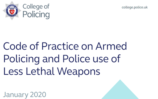 Code of Practice on Armed Policing and Police use of Less Lethal Weapons (2020)